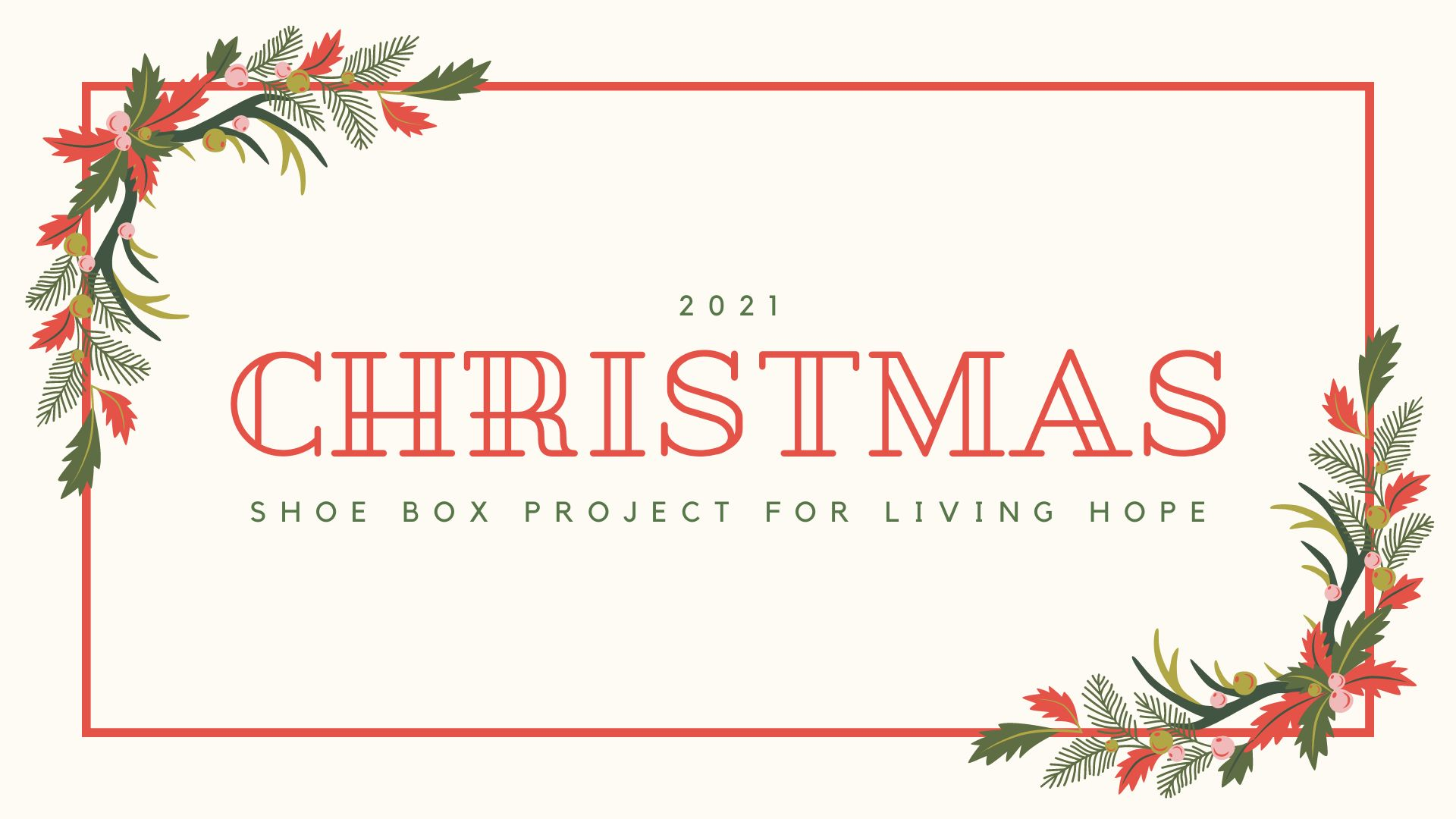 Shoe box project for living hope